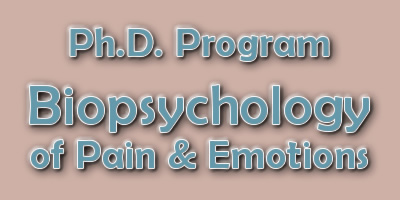 Ph.D. Program Biopsychology of Pain & Emotions